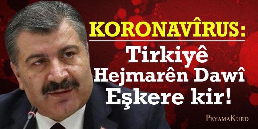 Tabloya Kovid-19 ê ya Kurdistana Bakûr û Tirkiyê hat ragihandin